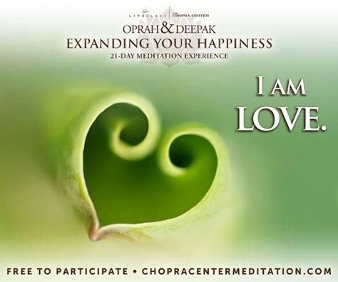 deepok oprah day 4- I am Love